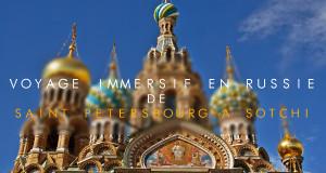 Voyage immersif en Russie