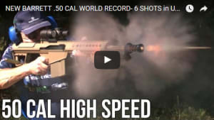 Barrett .50 CAL World Record- 6 Shots in Under 1 Second on High Speed