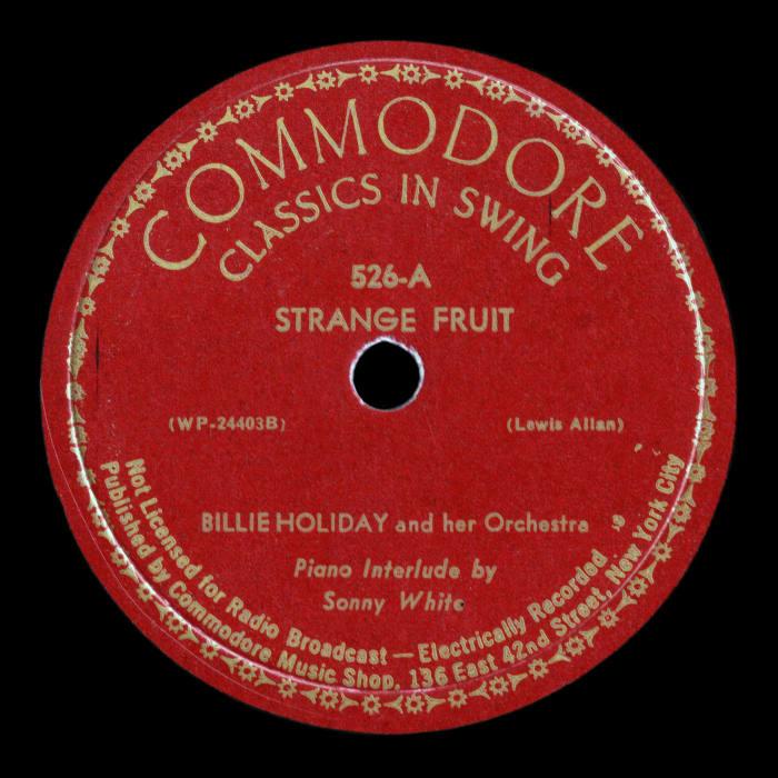 """Strange Fruit,"" Billie Holiday (1939)"