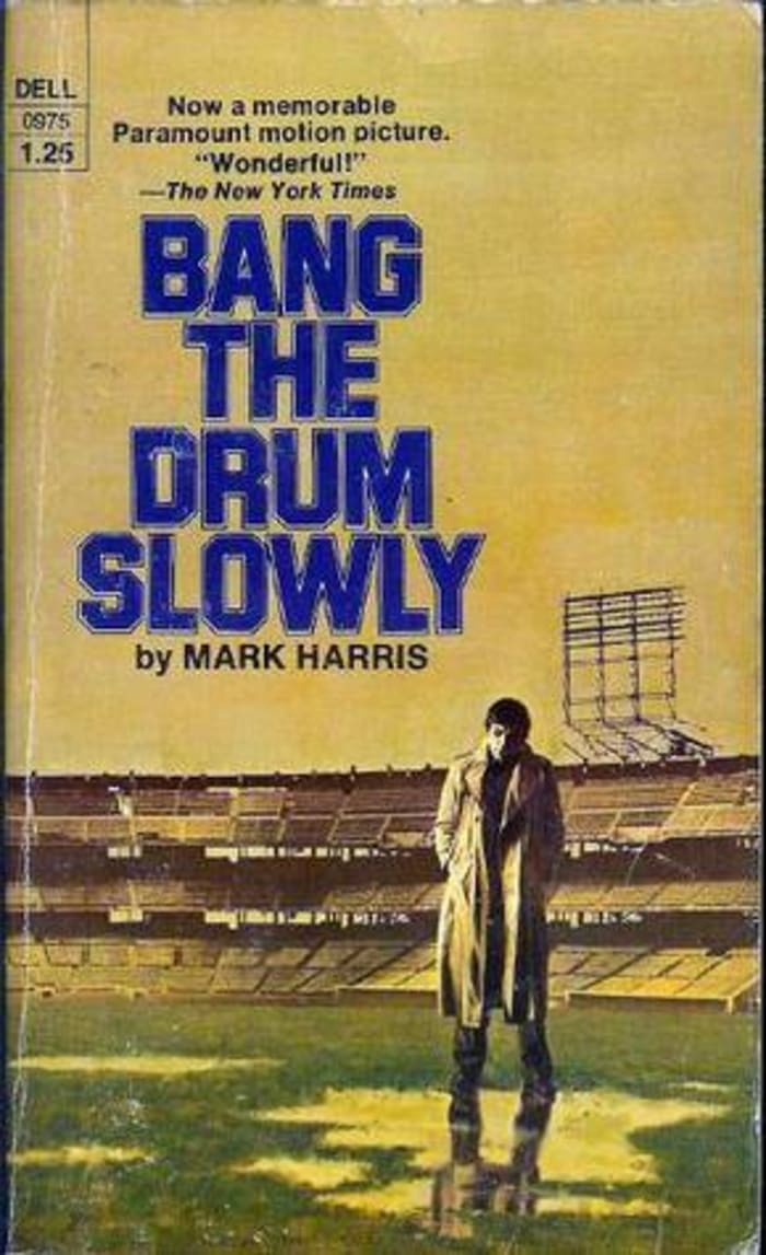 """""""Bang the Drum Slowly"""""""