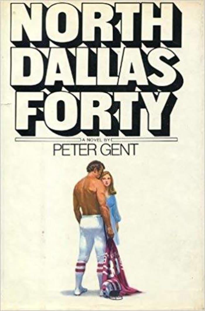 """""""North Dallas Forty"""""""