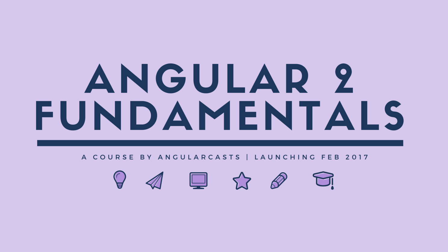 Angular 2 Fundamentals Course