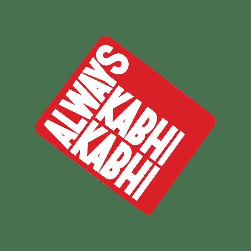 Always Kabhi Kabhi