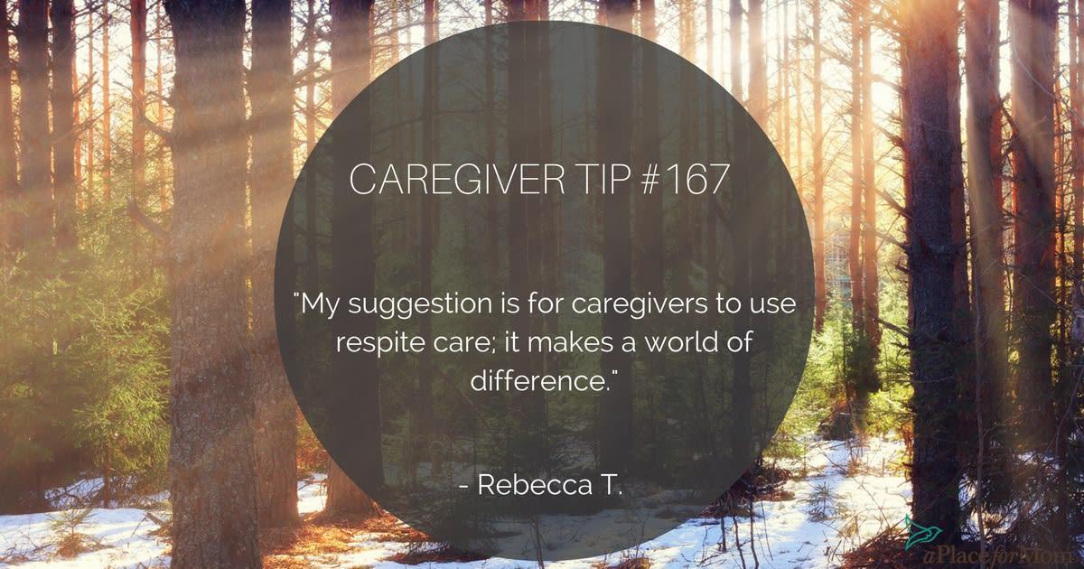 Caregiver Tip #167