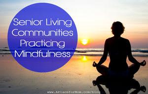 Senior Living Communities Practicing Mindfulness