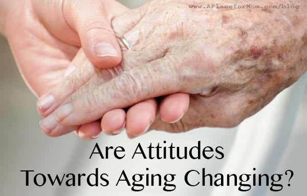 Are Attitudes Towards Aging Changing?