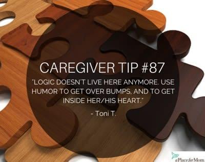 Caregiver Tip #87: Logic Doesn't Live Here