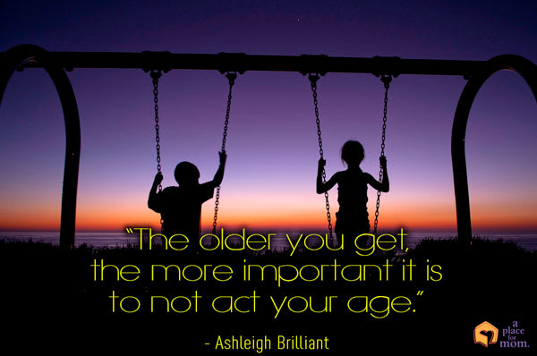 Quote: Don't Act Your Age