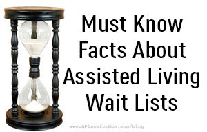 Must Know Facts About Assisted Living Wait Lists