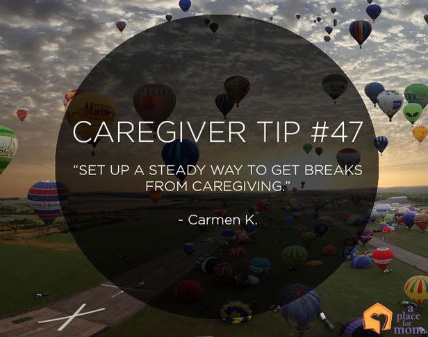 Caregiver Tip #47: Breaks From Caregiving