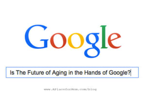 Is The Future of Aging in the Hands of Google