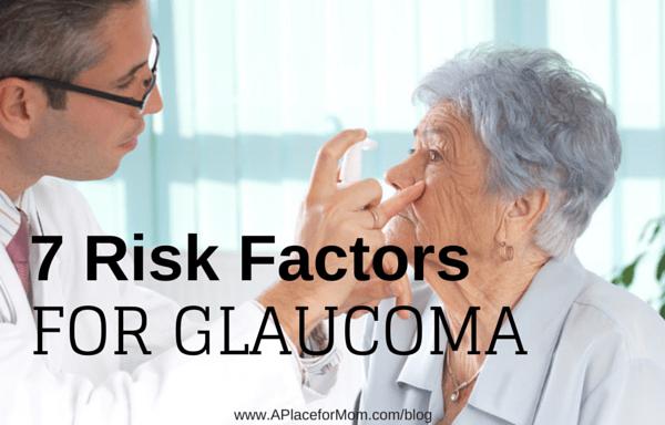 7 Risk Factors for Glaucoma