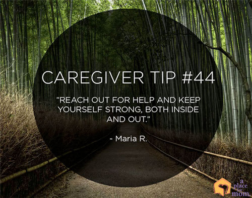 Caregiver Tip #44: Reach Out For Help