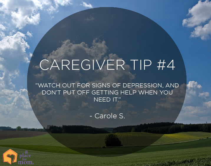 Caregiver Tip 4: Watch for signs of depression