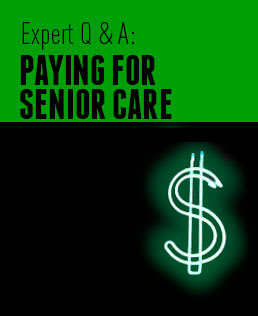 Expert Q&A: Paying for Senior Care