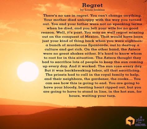 Poem: Regret by Louis Jenkins