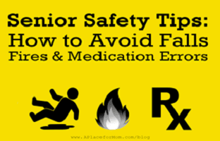 Senior Safety Tips: Avoid The Dangers of Fires, Falls and Medication Errors