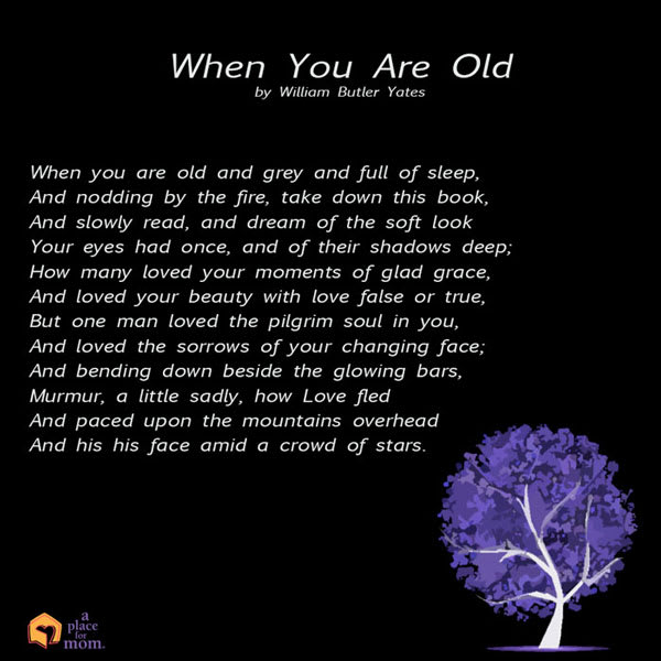 When You Are Old by William Butler Yates
