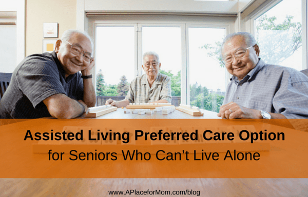 Assisted Living Preferred Care Option For Seniors Who Can't Live Alone
