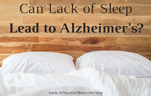 Can Lack of Sleep Lead to Alzheimer's?