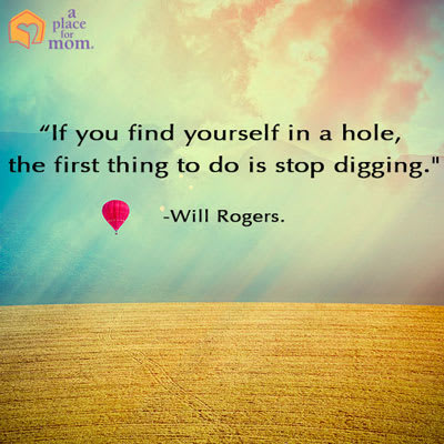 Find Yourself in a Hole Quote