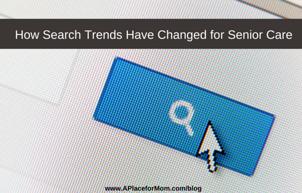 How Search Trends Have Changed for Senior Care