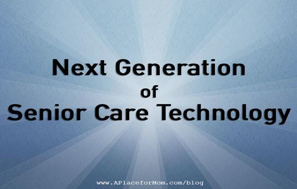 Next Generation of Senior Care Technology
