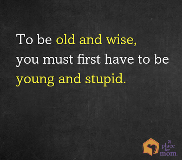 Old and Wise Quote A Place for Mom