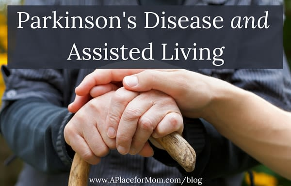 Parkinson's Disease and Assisted Living