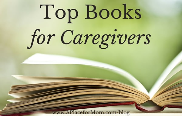 Top Books for Caregivers