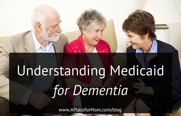 Understanding Medicaid for Dementia