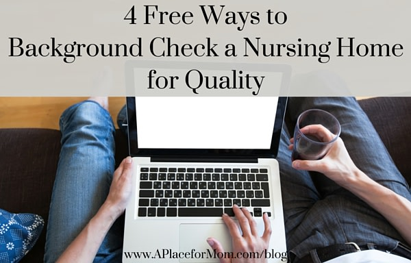 4 Free Ways to Background Check a Nursing Home for Quality