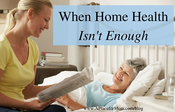 When Home Health Isn't Enough