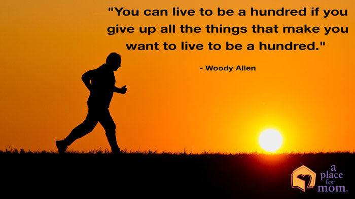 You Can Live To Be A Hundred Quote by Woody Allen