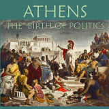 Athens: The Birth of Politics
