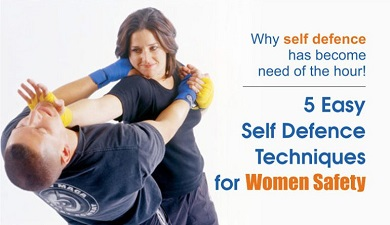 5 Easy Self Defence Techniques for Women Safety