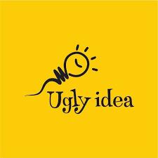 The Ugly Idea