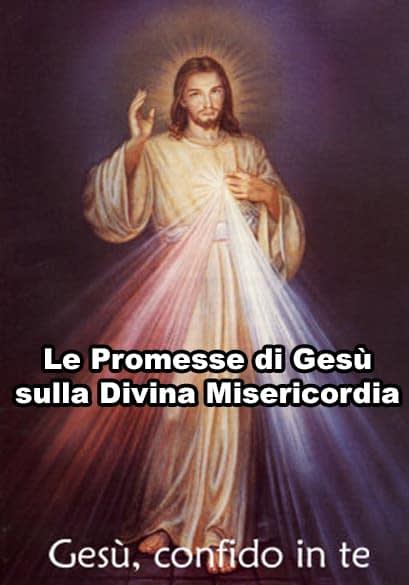 Le promesse di Gesù sulla sua divina misericordia