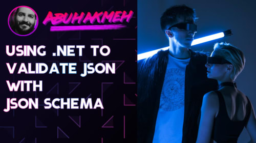 Using .NET To Validate JSON with JSON Schema