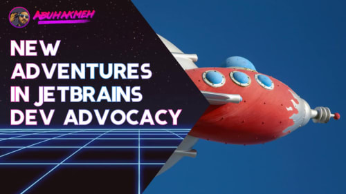 A New Adventure In JetBrains Developer Advocacy