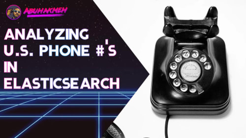 Analyzing U.S. Phone Numbers In Elasticsearch