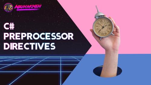 Use C# Preprocessor Directives