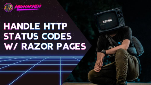 Handle HTTP Status Codes With Razor Pages