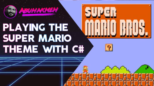 Playing The Super Mario Bros. Theme With C#