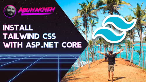 Install Tailwind CSS With ASP.NET Core