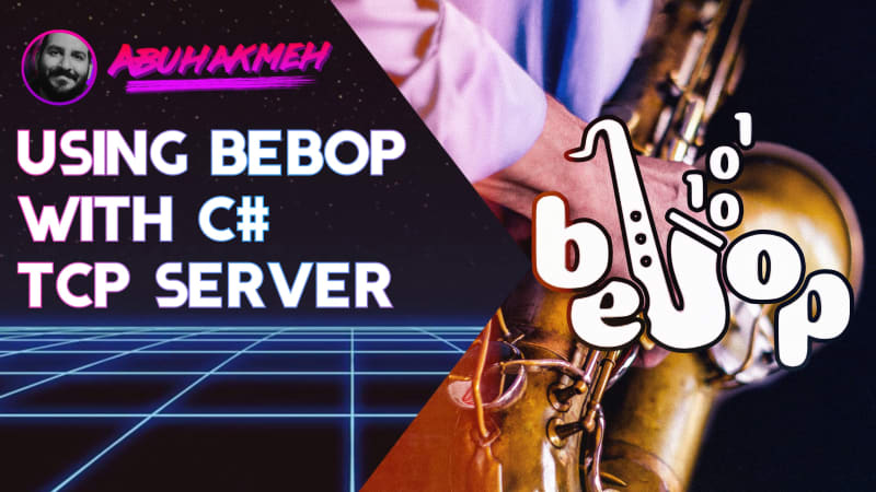 Using Bebop With A C# TCP Server