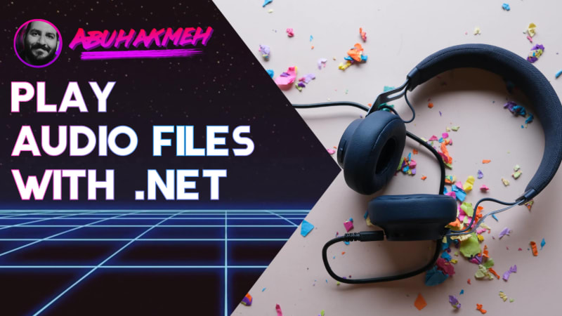 Play Audio Files With .NET