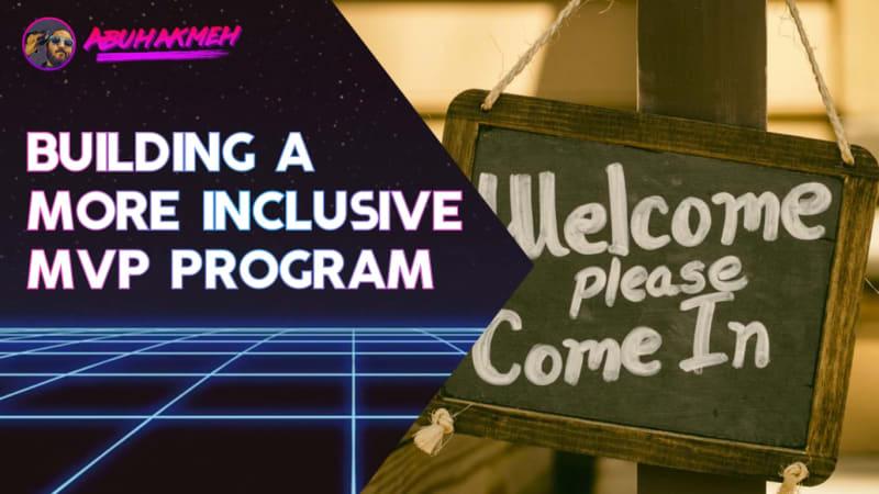 Building A More Inclusive Microsoft Valuable Professional Program