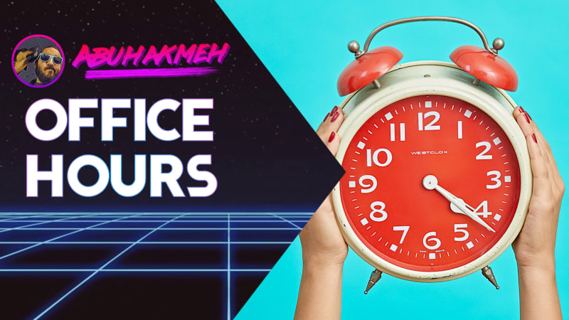Office Hours - Let's Chat!