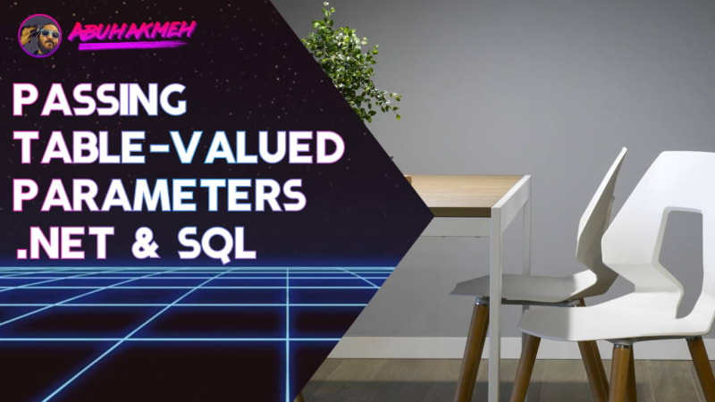 Passing Table-Valued Parameters From .NET To SQL Server